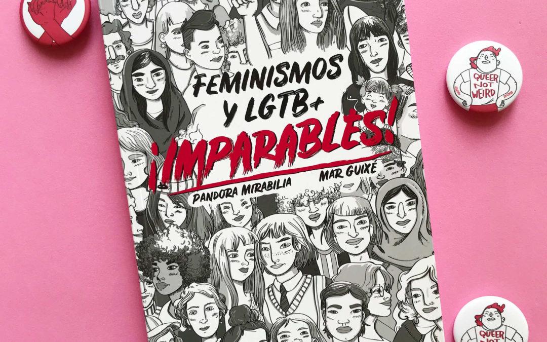 '¡Imparables! Feminismos y LGTB+', un manual de guerrilla para este verano