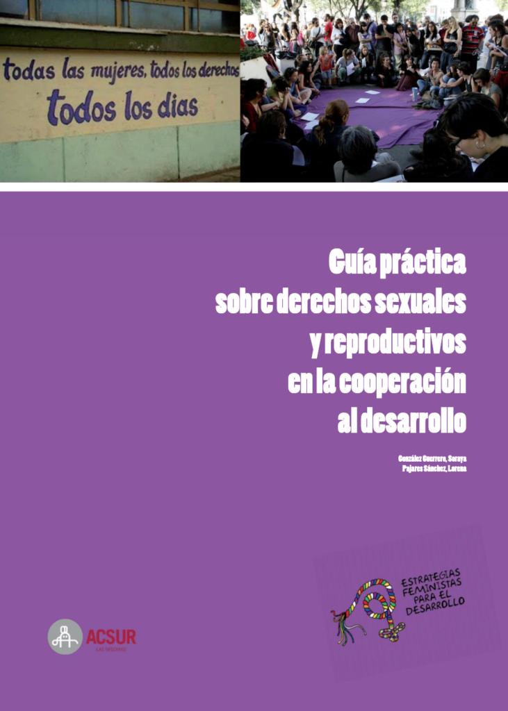 Guía práctica sobre derechos sexuales y reproductivos en la cooperación al desarrollo