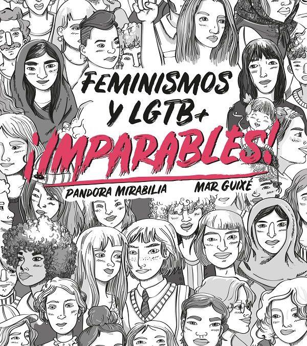 Imparables. Feminismos y LGTB+