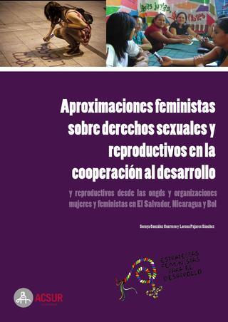 Aproximaciones feministas sobre derechos sexuales y reproductivos en la cooperación al desarrollo