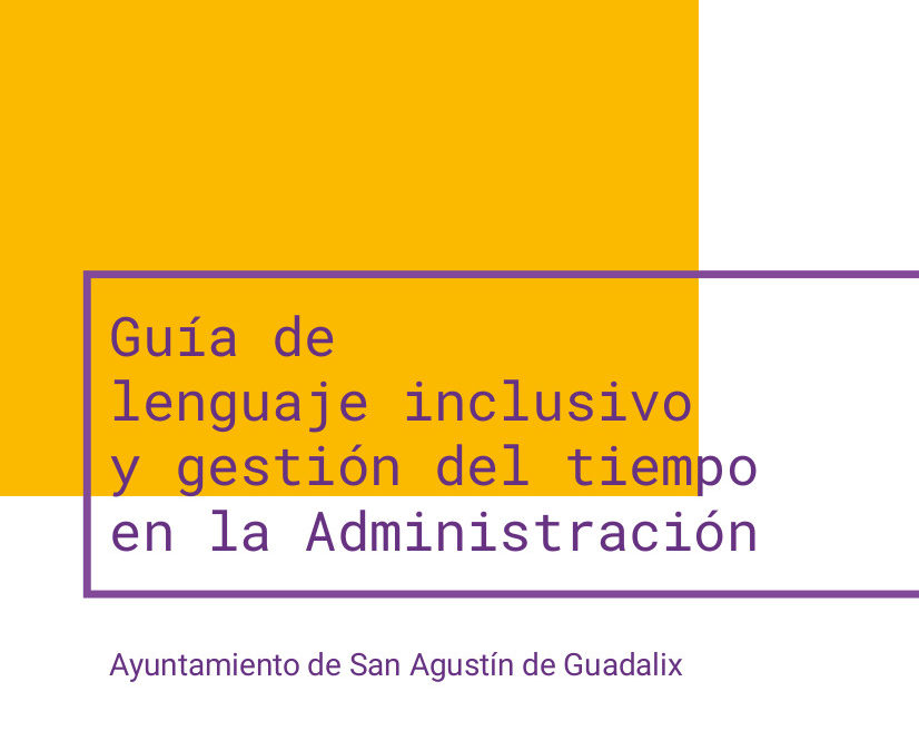 Guía de lenguaje inclusivo y gestión del tiempo en la Administración