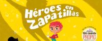 Héroes en zapatillas: audiocuentos para una infancia sin estereotipos