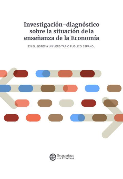 Investigación-diagnóstico sobre la situación de la enseñanza de la Economía